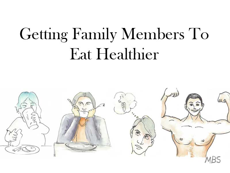Making Family Eat Healthier